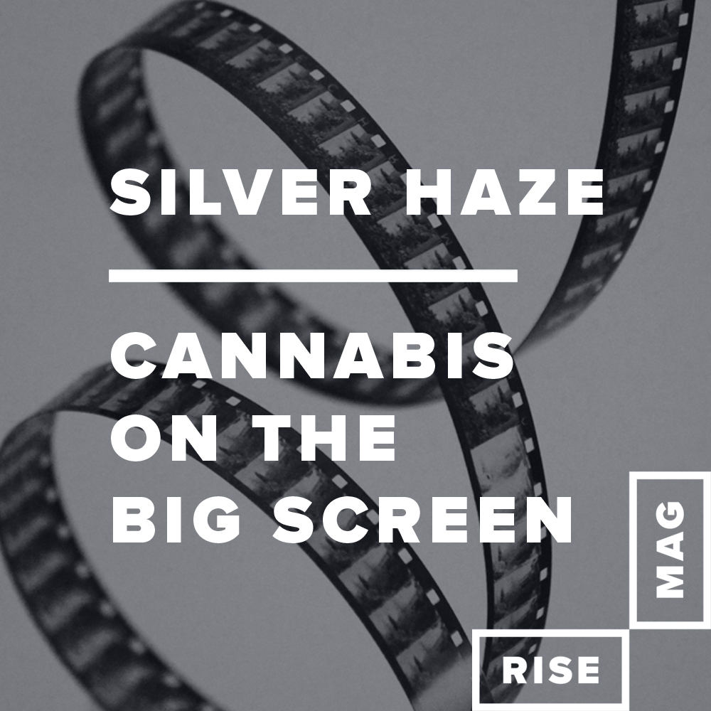 Silver Haze: Cannabis On The Big And Small Screen